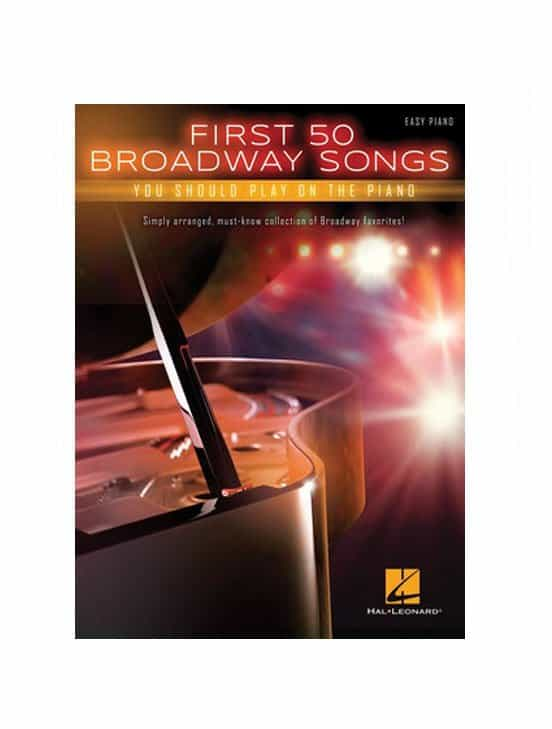 First 50 Broadway Songs You Should Play on the Piano