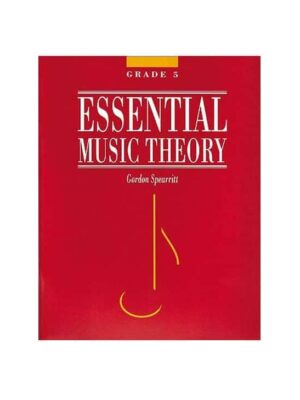Essential Music Theory : Select Grade – Grade 5