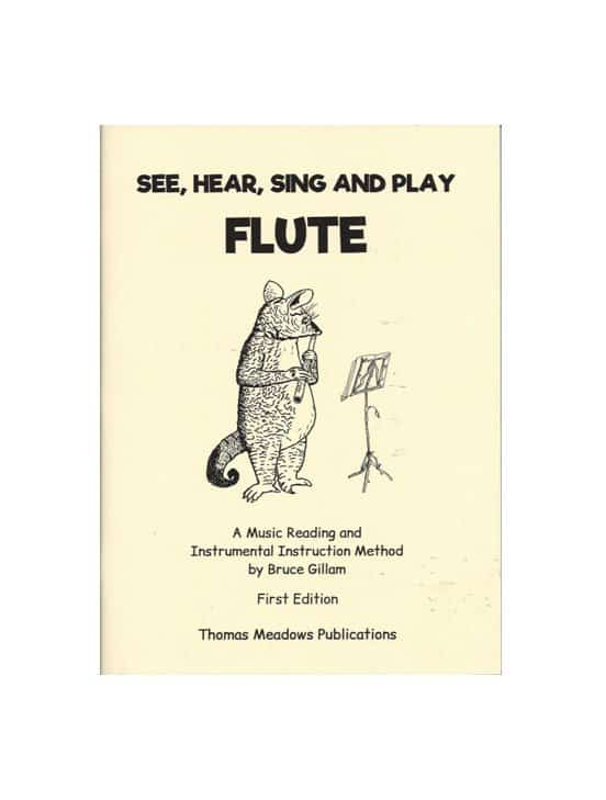 See,Hear, Sing and Play FLUTE
