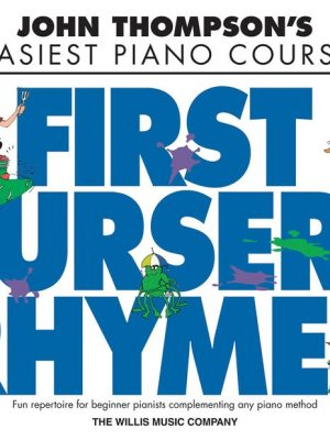 Easiest Piano Course – First Nursery Rhymes