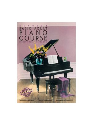 Alfred's Basic Adult Piano Course Lesson Book 1